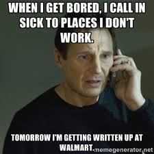 When I get bored, I call in sick to places I don't work. Tomorrow ... via Relatably.com
