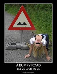 A Bumpy Road Sign | Fun Factory - Intraday Fun via Relatably.com