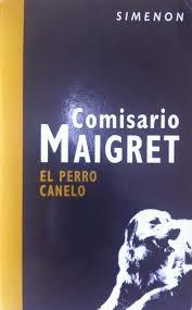 Resultado de imagen de El Perro Canelo Georges Simenon