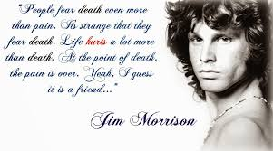 Fear Jim Morrison Quotes. QuotesGram via Relatably.com