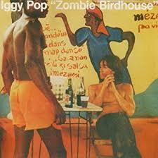 <b>Pop</b>, <b>Iggy</b> - <b>Zombie</b> Birdhouse - Amazon.com Music