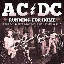 <b>AC</b>/<b>DC</b> - <b>Running for</b> Home: The Lost Sydney Broadcast 30th ...