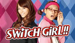 Switch Girl (Drama vostfr)