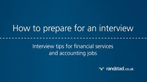 how to prepare for an interview interview tips for financial how to prepare for an interview interview tips for financial services and accounting jobs