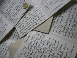 don t know what you think try writing a letter carol ann mccarthy in writing a letter one has the chance to form all thoughts slowly and carefully getting them all out before a word is written in reply