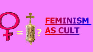 feminism as a religion or cult apologies for sound quality feminism as a religion or cult apologies for sound quality