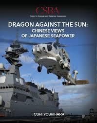 Dragon Against the <b>Sun</b>: Chinese Views of <b>Japanese</b> Seapower ...