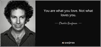 TOP 25 QUOTES BY CHARLIE KAUFMAN (of 124) | A-Z Quotes via Relatably.com