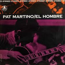 <b>Pat Martino</b> - <b>El</b> Hombre (Vinyl LP) - Amoeba Music