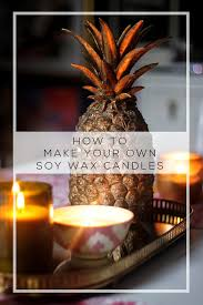How to Make <b>Soy</b> Wax <b>Candles</b> with <b>Essential Oils</b> - Swoon Worthy