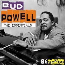 <b>Bud Powell: The</b> essentials - 86 songs [Remastered] - Music on ...