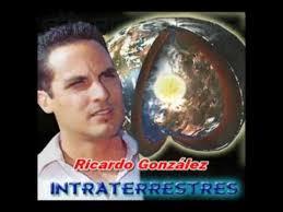 Ricardo González: Intraterrestres y la Hermandad Blanca. - Ricardo%2BGonzalez