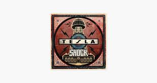 ‎<b>Shock</b> by <b>Tesla</b> on Apple Music