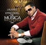 Otro Nivel De Música: Reloaded album by J. Alvarez
