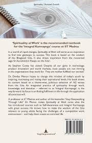 spirituality at work the inspiring message of the bhagavad gita spirituality at work the inspiring message of the bhagavad gita devdas menon 0009382742522 amazon com books