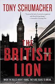 The <b>British Lion: A</b> Novel: Amazon.co.uk: Schumacher, Tony ...