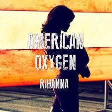 """Résultat de recherche d'images pour """"american oxygen rihanna"""""""