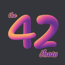 The 42 Show