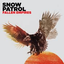 <b>Snow Patrol</b> – <b>Fallen</b> Empires Lyrics | Genius Lyrics
