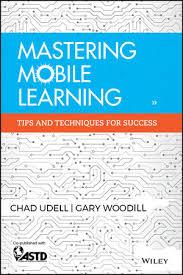 <b>Mastering Mobile</b> Learning | Training & Development | Business ...