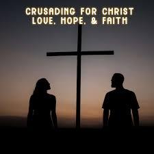 Crusading for Christ Pod Cast Hour!