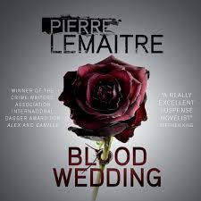 <b>Blood Wedding</b> by Pierre <b>Lemaitre</b> - Audiobooks on Google Play