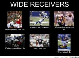 WIDE RECEIVERS... - Meme Generator What i do via Relatably.com