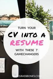 best ideas about my cv creative cv design 7 gamechangers that will turn your cv into a resume