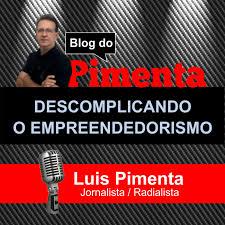 Descomplicando o Empreendedorismo | Blog do Pimenta