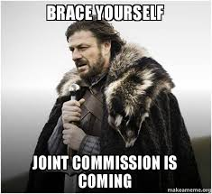 Brace yourself Joint Commission is Coming - Brace Yourself - Game ... via Relatably.com