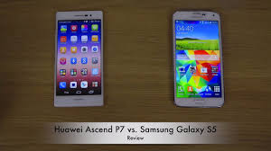 Huawei Ascend P7 vs. Samsung Galaxy S5 - YouTube