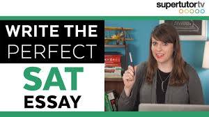 tips writing the perfect sat essay crush the test 3 tips writing the perfect sat essay crush the test