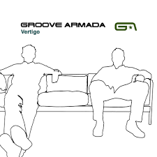 <b>Groove Armada</b> - <b>Vertigo</b> Lyrics and Tracklist | Genius