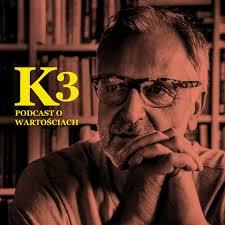 K3 – podcast o wartościach
