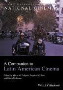 A <b>Companion</b> to Latin American Cinema - Google Books