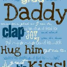 I'm so Glad When Daddy Comes Home Printable {Quotes About Fathers ...