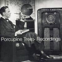 <b>Porcupine Tree</b> : <b>Recordings</b> - Record Shop X