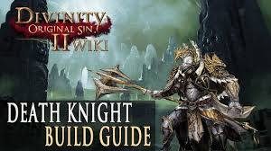 Divinity 2 Builds - <b>Death Knight</b> | Fextralife