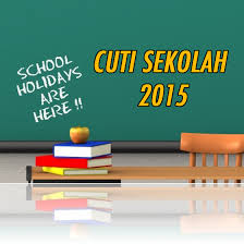 Image result for cuti sekolah 2015