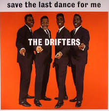 "The Number Ones: The <b>Drifters</b>' ""<b>Save The</b> Last Dance For Me ..."