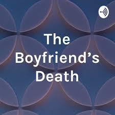 The Boyfriend's Death