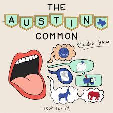 The Austin Common Radio Hour