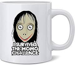 I Survived The <b>Momo</b> Challenge Meme <b>Scary Funny</b> Ceramic Coffee ...