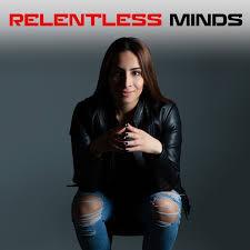 Relentless Minds Podcast