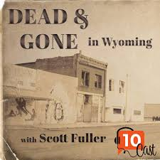 Dead & Gone in Wyoming
