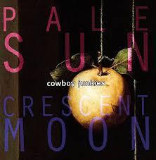 <b>Cowboy Junkies</b> - <b>Pale</b> Sun, Crescent Moon (CD) - Amoeba Music