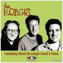 Something About the Korgis: Sound and Vision