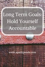 best ideas about long term goals happiness i put off setting long term goals for to long and decided to put them together