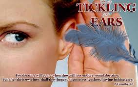 Image result for Itching EARS THE BIBLE