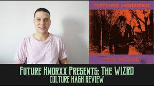 <b>Future Hndrxx Presents</b>: The WIZRD | Culture Hash Review - YouTube